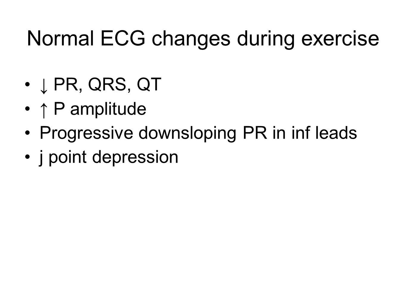 Normal ECG changes during exercise