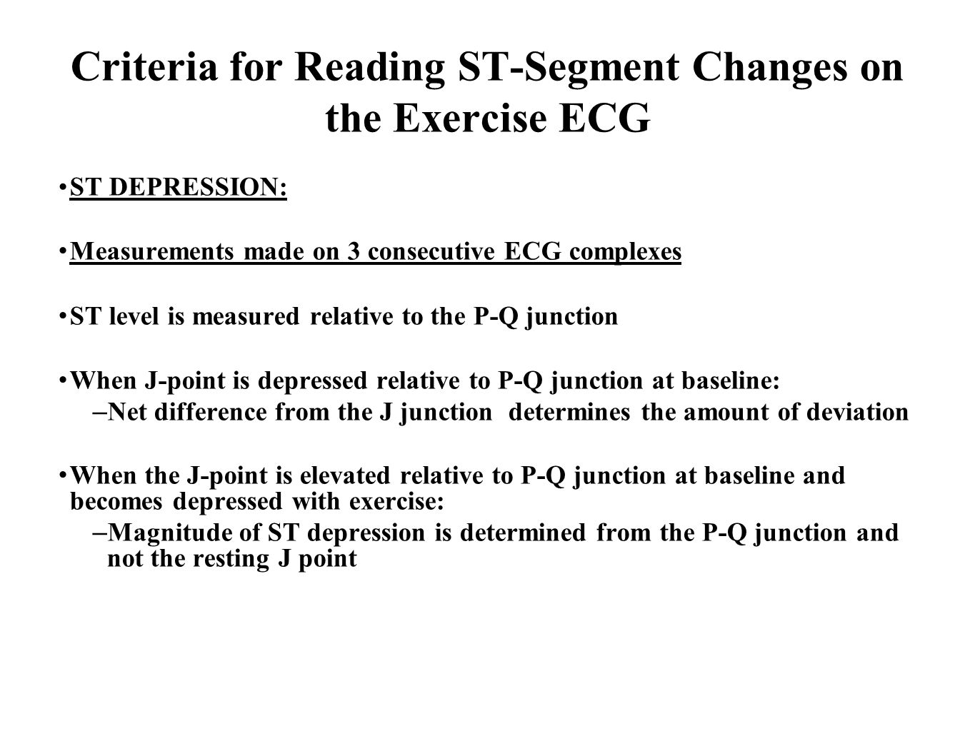 Criteria for Reading ST-Segment Changes on the Exercise ECG