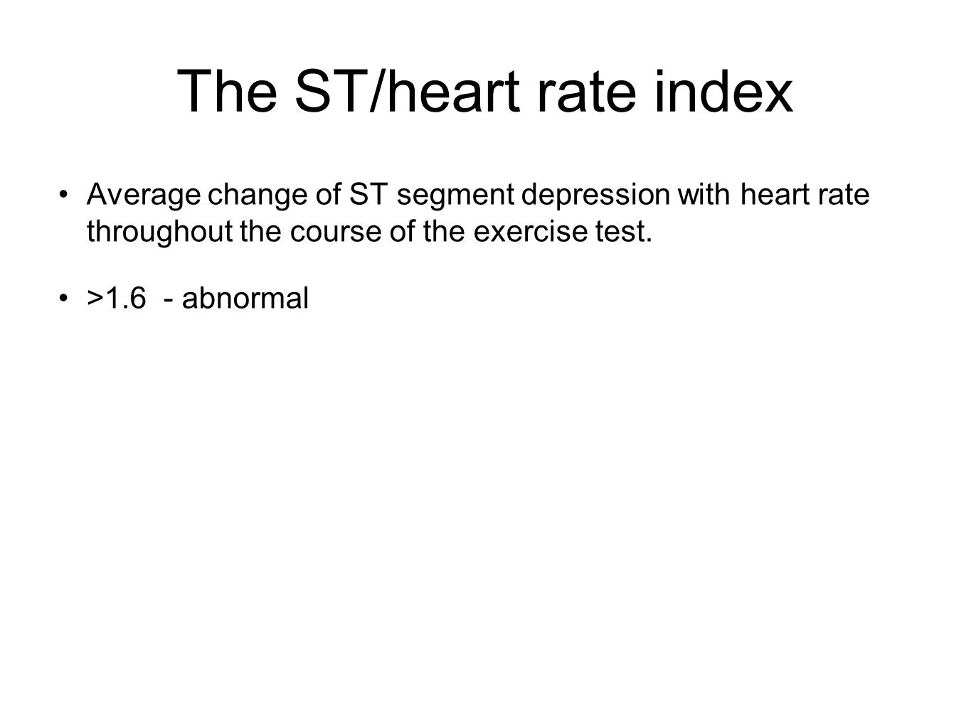 The ST/heart rate index