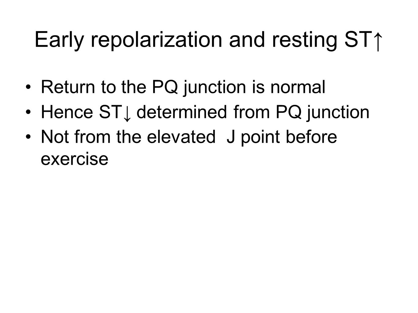 Early repolarization and resting ST↑