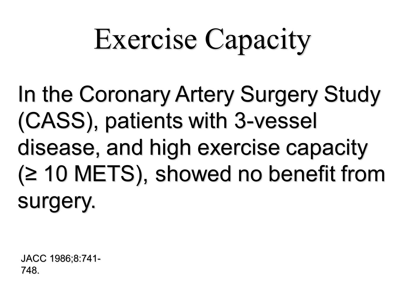 Exercise Capacity