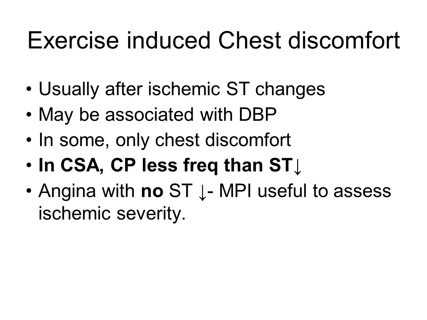Exercise induced Chest discomfort