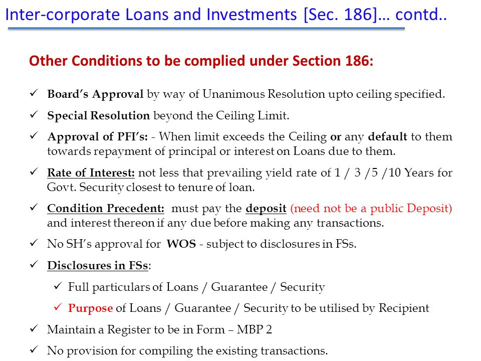 Other Conditions to be complied under Section 186: