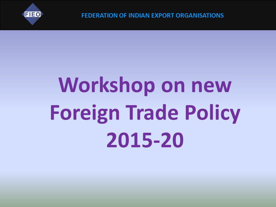 Workshop on new Foreign Trade Policy 2015-20