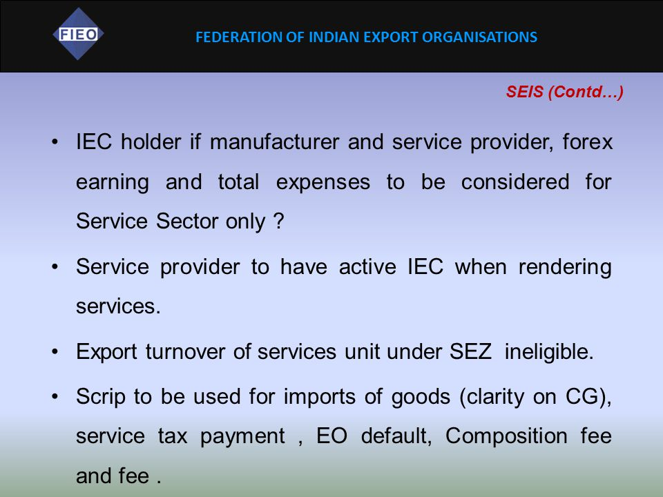Service provider to have active IEC when rendering services.