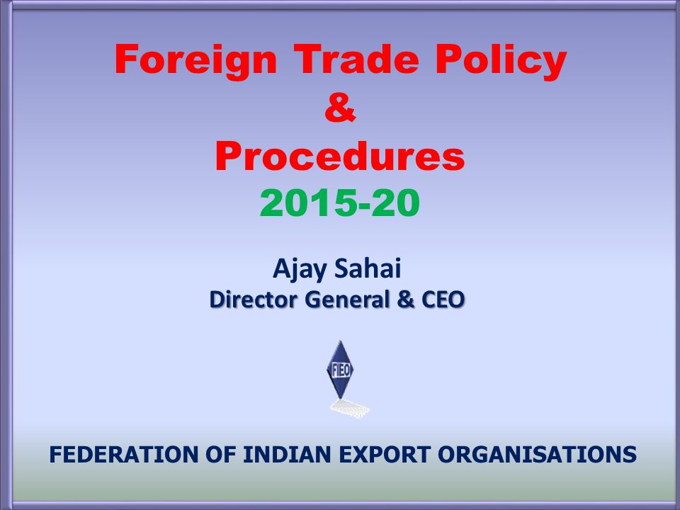 Foreign Trade Policy & Procedures 2015-20