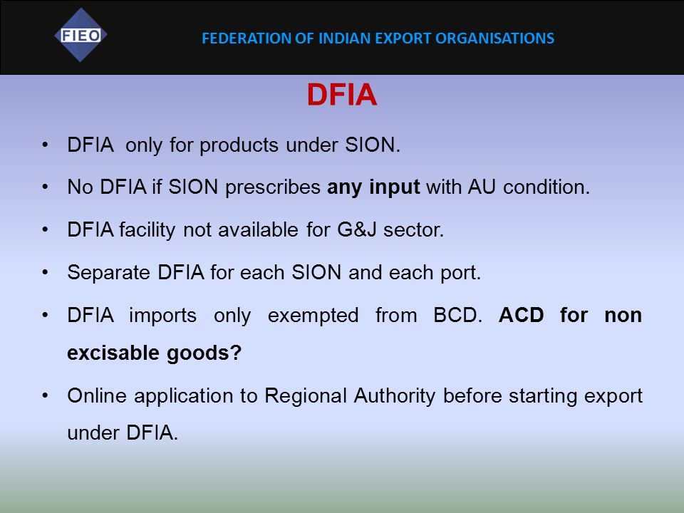 DFIA DFIA only for products under SION.