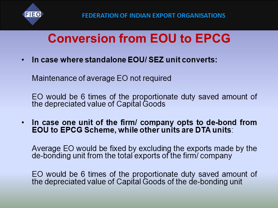 Conversion from EOU to EPCG