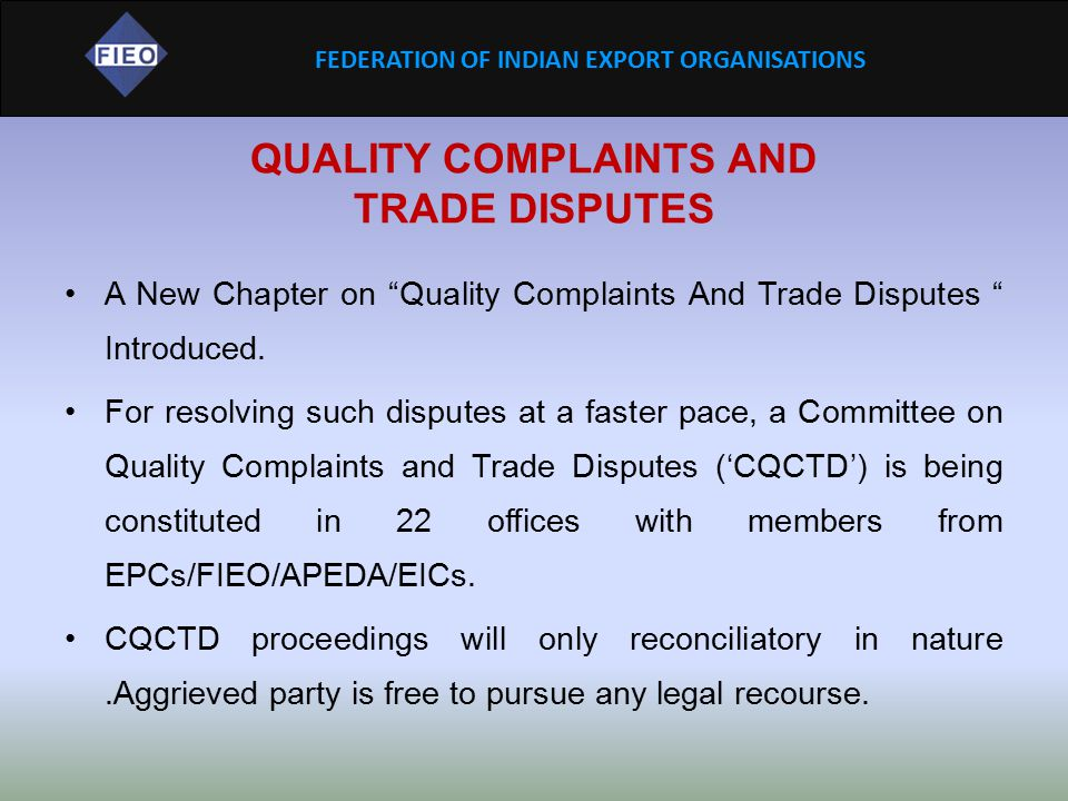 QUALITY COMPLAINTS AND TRADE DISPUTES