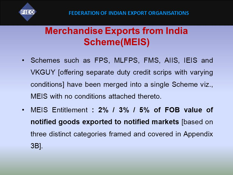 Merchandise Exports from India Scheme(MEIS)