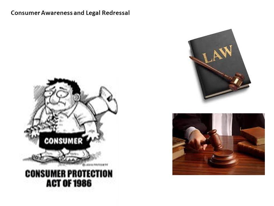 Consumer Awareness and Legal Redressal
