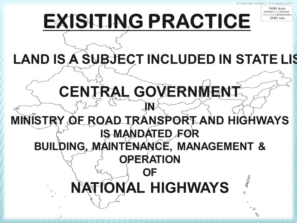 EXISITING PRACTICE CENTRAL GOVERNMENT NATIONAL HIGHWAYS