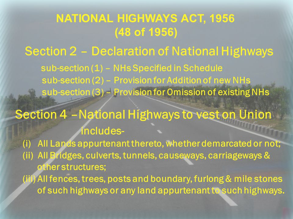 Section 2 – Declaration of National Highways