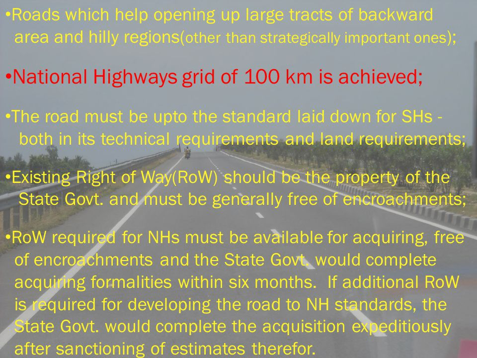 National Highways grid of 100 km is achieved;