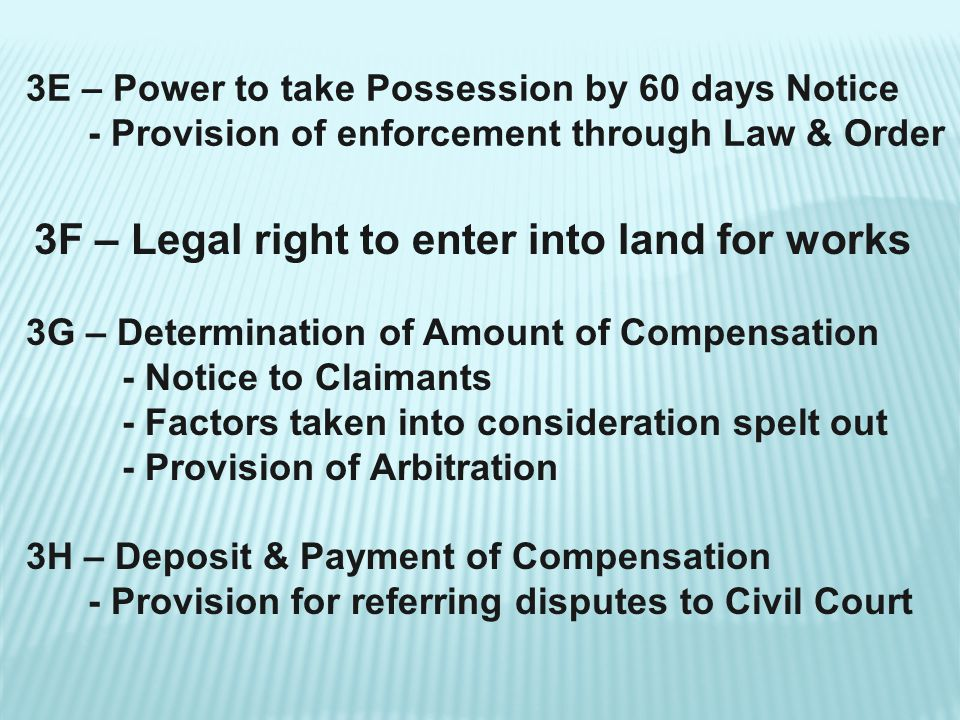 3F – Legal right to enter into land for works