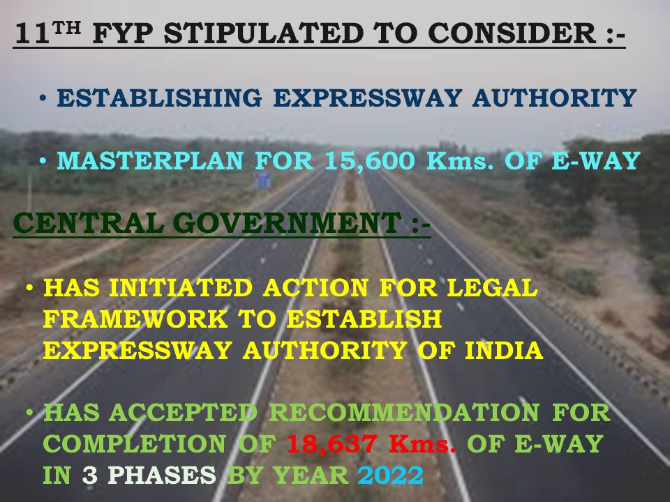 11TH FYP STIPULATED TO CONSIDER :-
