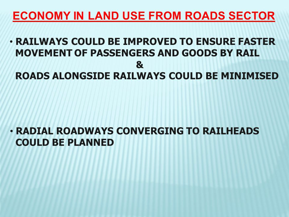 ECONOMY IN LAND USE FROM ROADS SECTOR