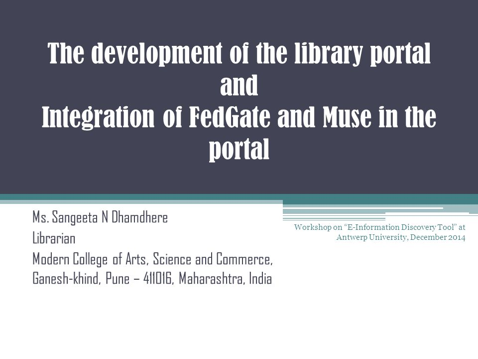 The development of the library portal and Integration of FedGate and Muse in the portal