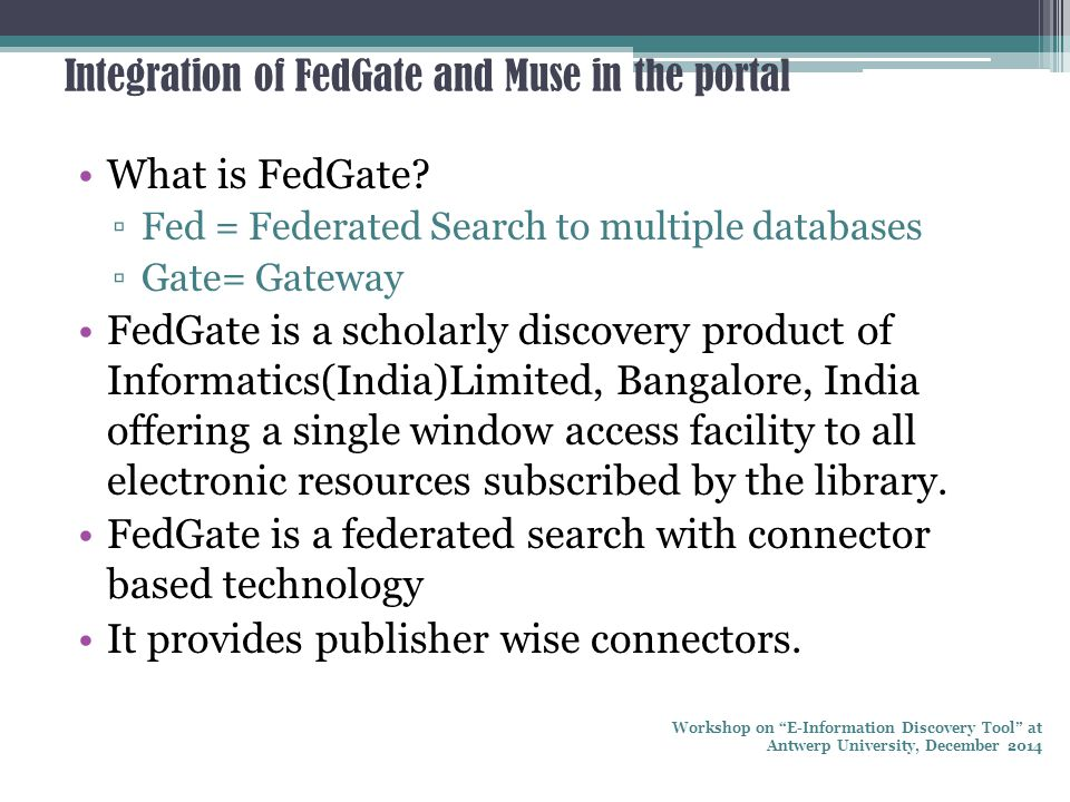 Integration of FedGate and Muse in the portal