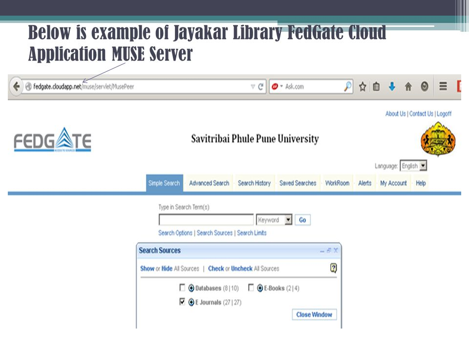 Below is example of Jayakar Library FedGate Cloud Application MUSE Server