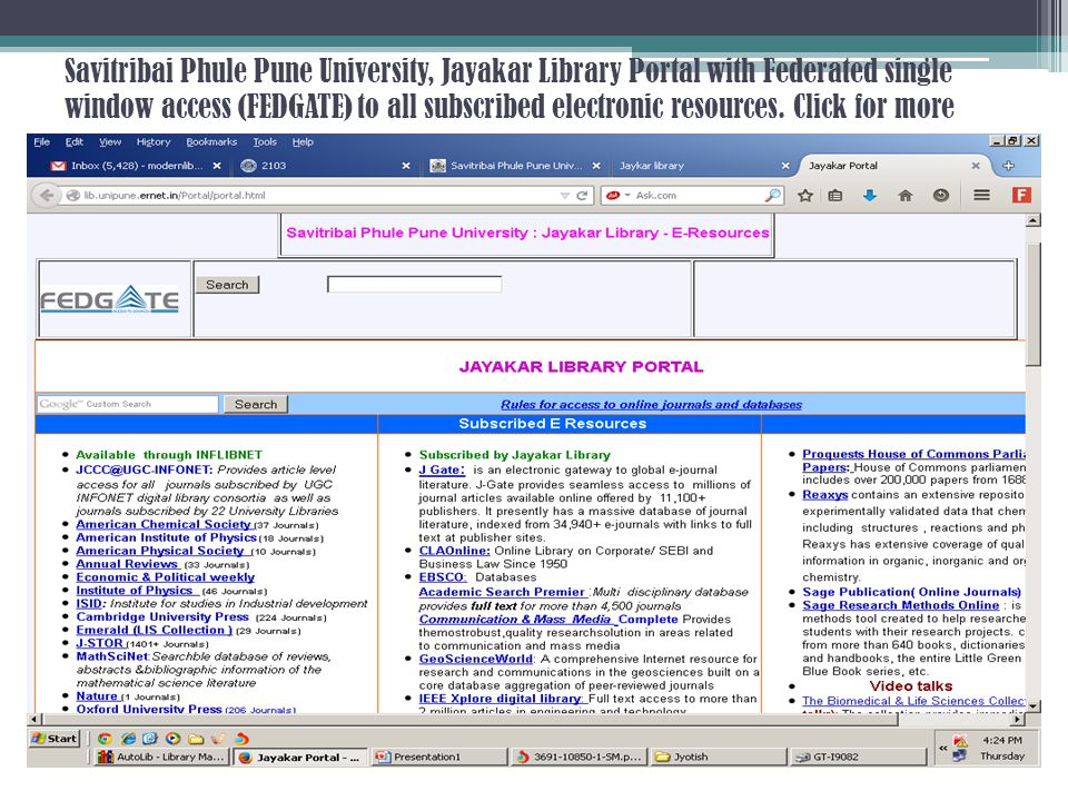 Savitribai Phule Pune University, Jayakar Library Portal with Federated single window access (FEDGATE) to all subscribed electronic resources.