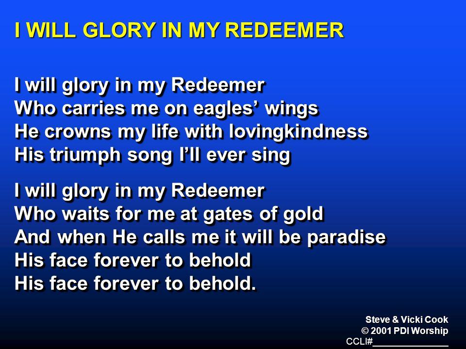 I WILL GLORY IN MY REDEEMER