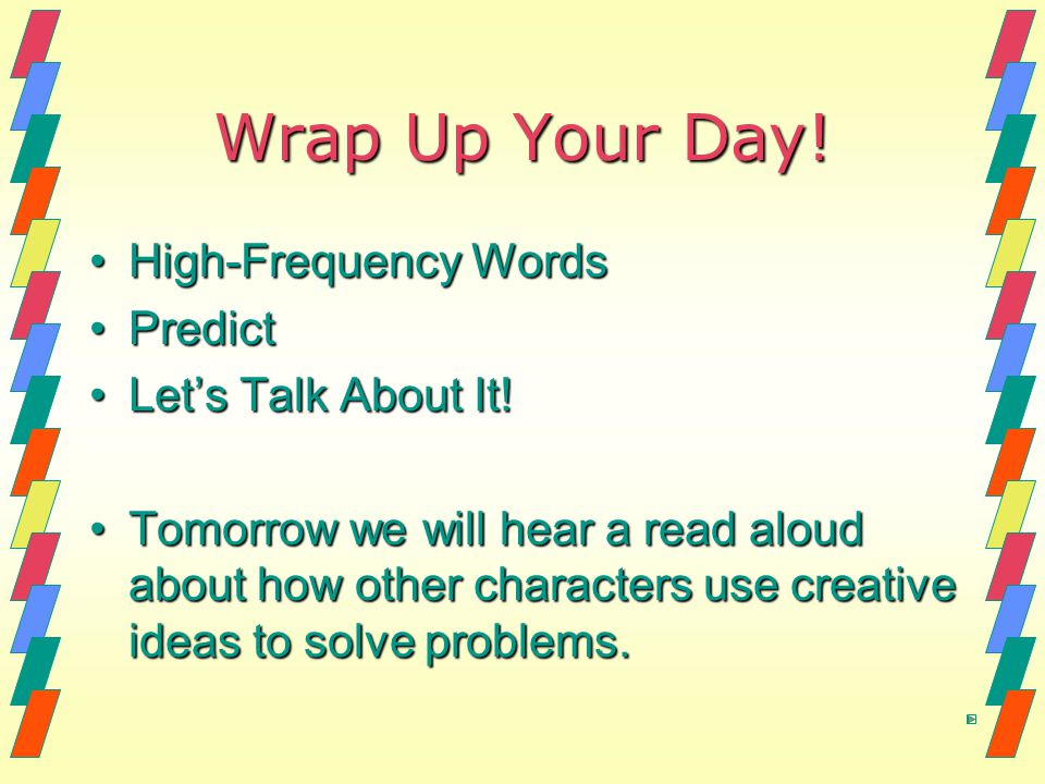 Wrap Up Your Day! High-Frequency Words Predict Let's Talk About It!