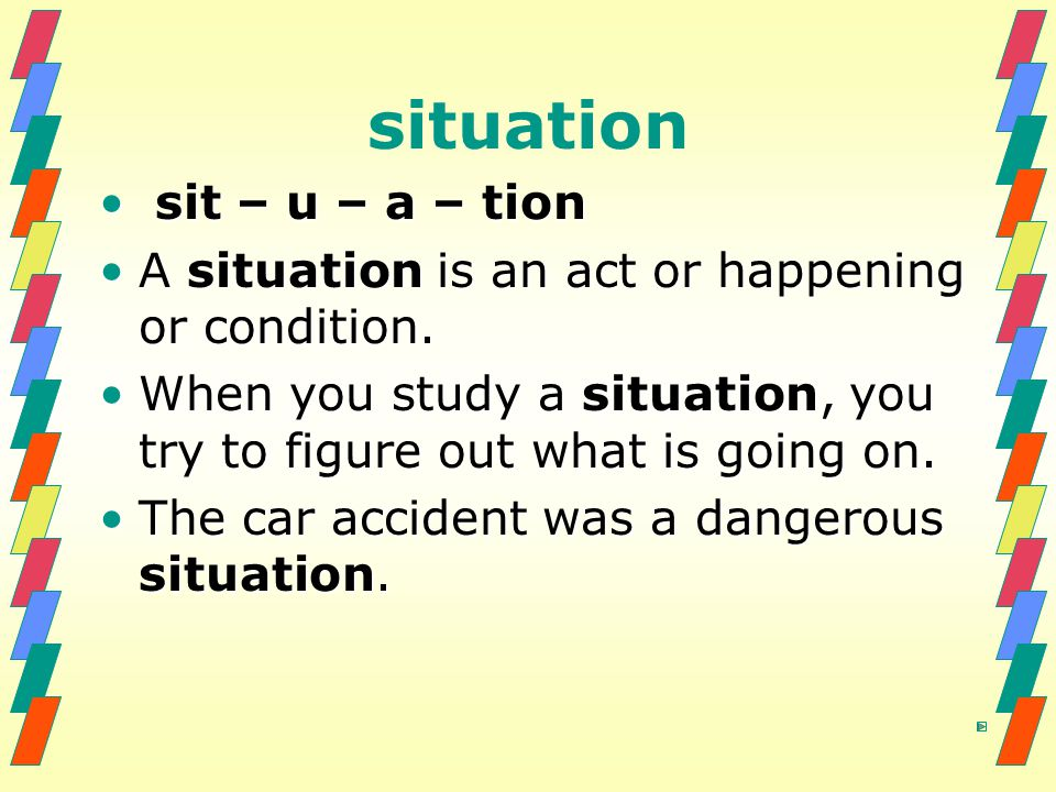 situation sit – u – a – tion