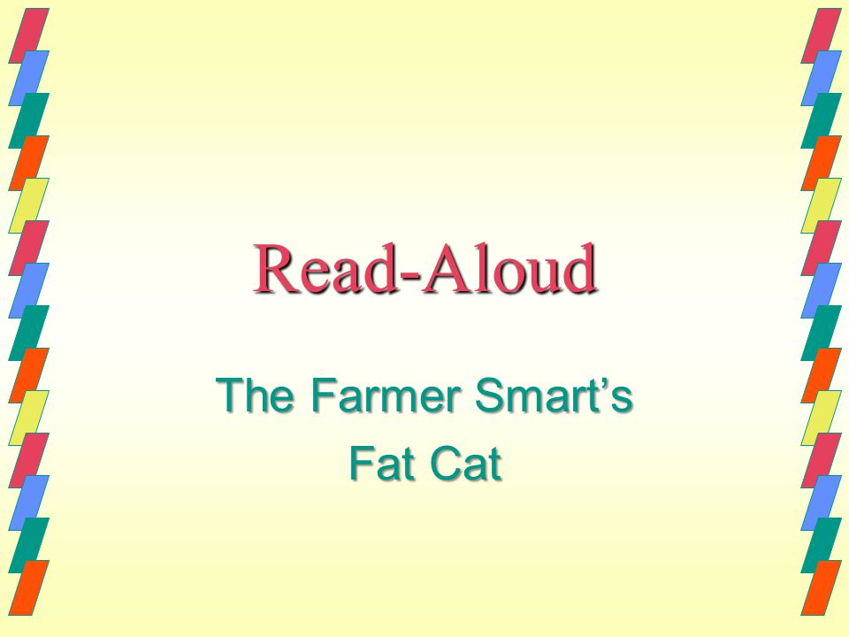 The Farmer Smart's Fat Cat