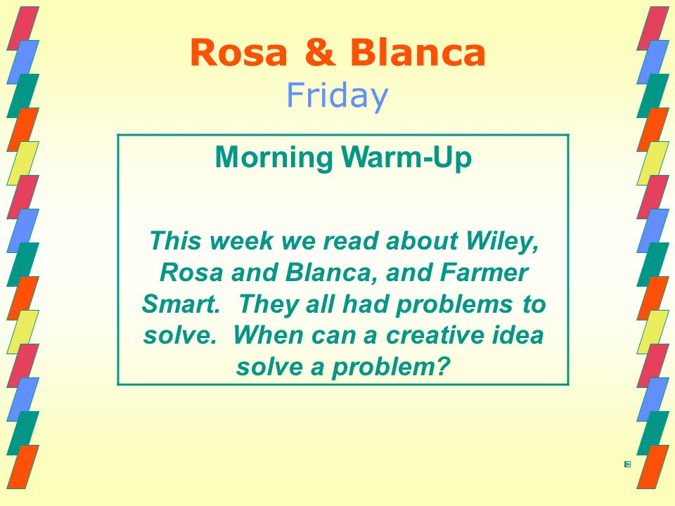 Rosa & Blanca Friday Morning Warm-Up