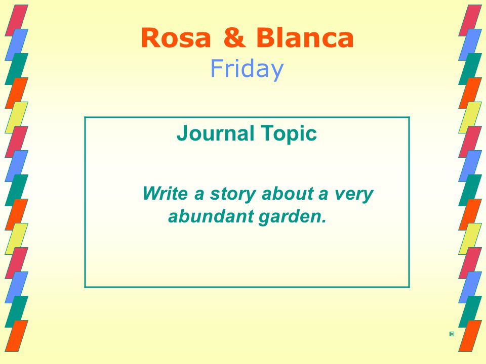 Write a story about a very abundant garden.