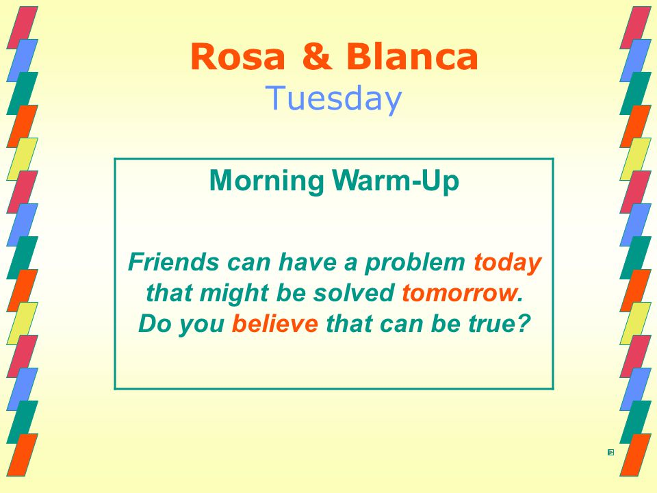Rosa & Blanca Tuesday Morning Warm-Up