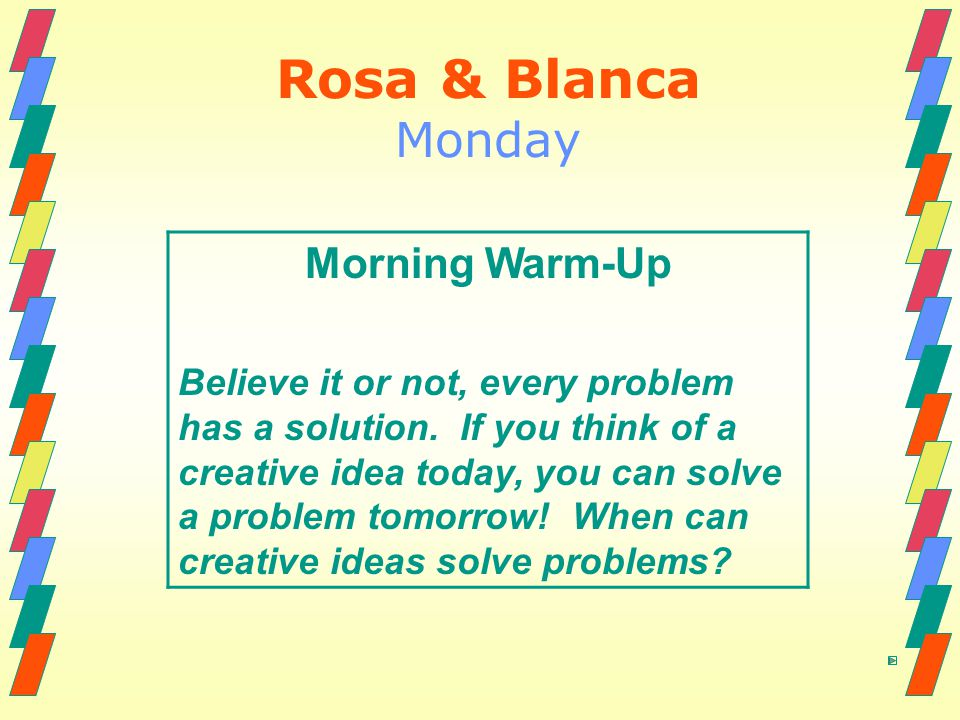 Rosa & Blanca Monday Morning Warm-Up