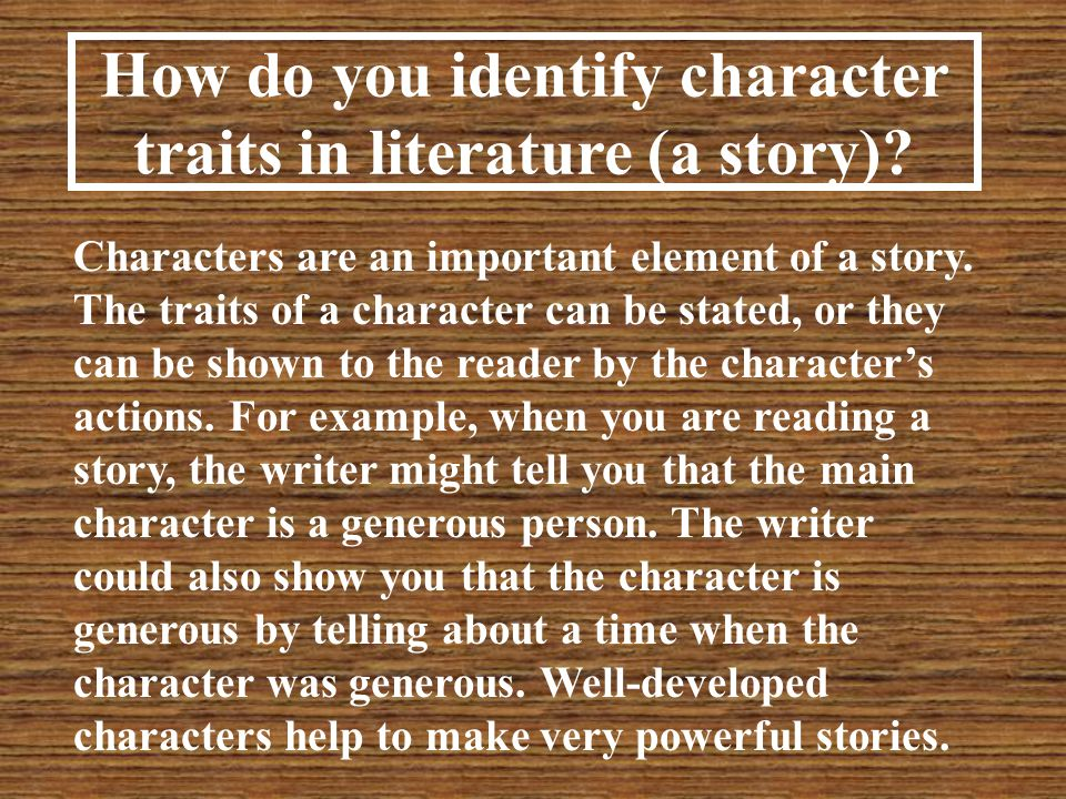 How do you identify character traits in literature (a story)