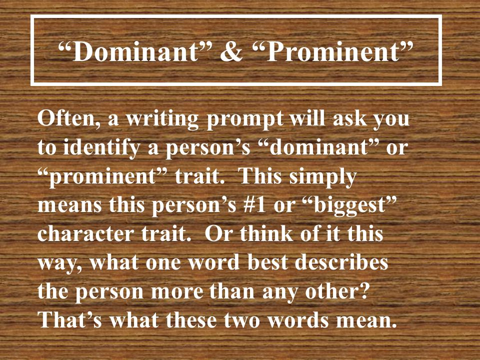 Dominant & Prominent