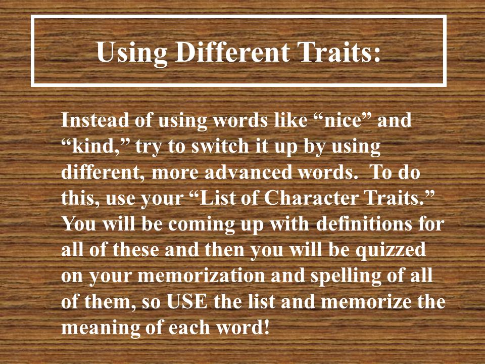 Using Different Traits: