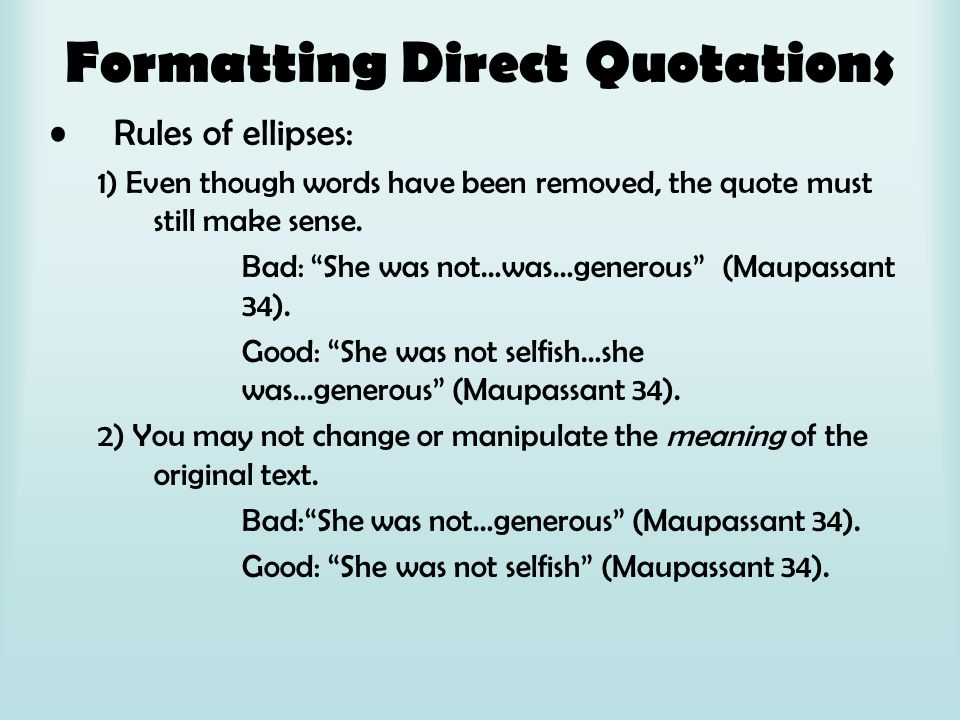 Formatting Direct Quotations