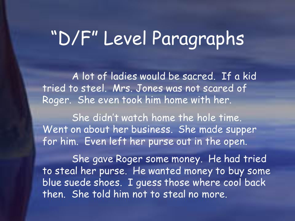 D/F Level Paragraphs