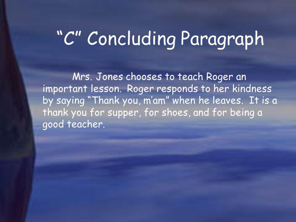 C Concluding Paragraph