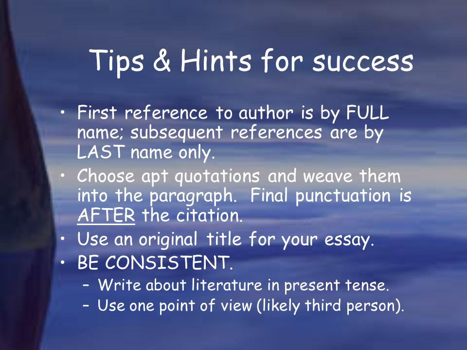 Tips & Hints for success