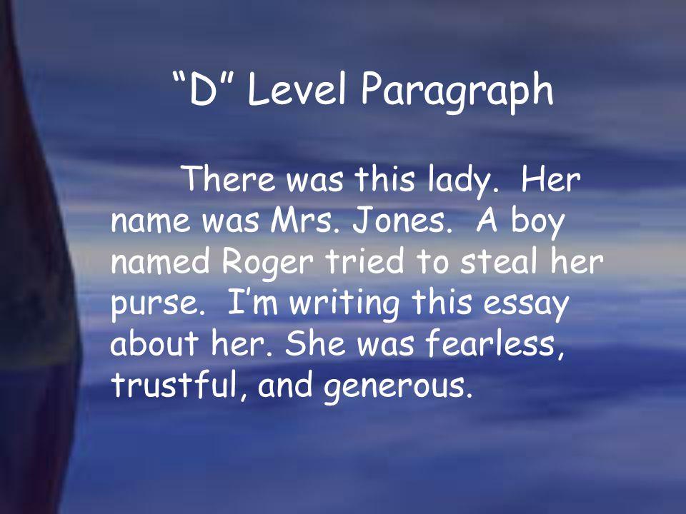 D Level Paragraph