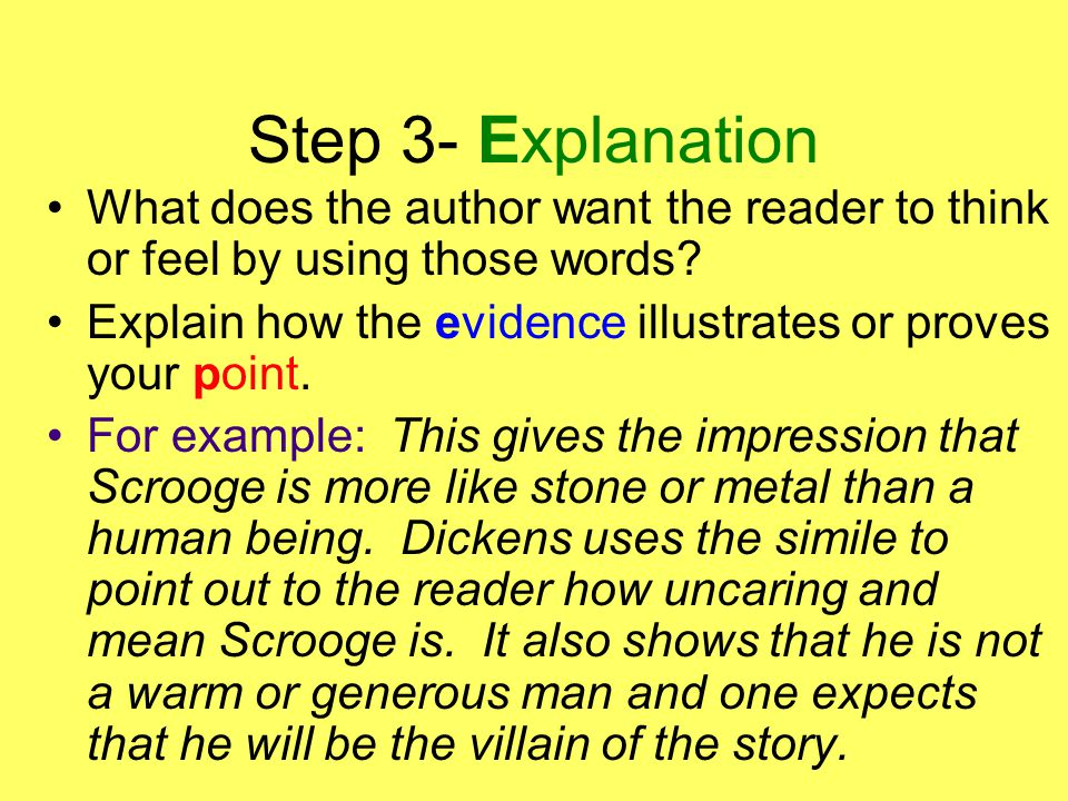 Step 3- Explanation What does the author want the reader to think or feel by using those words