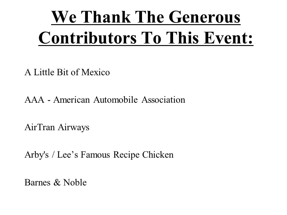 We Thank The Generous Contributors To This Event: