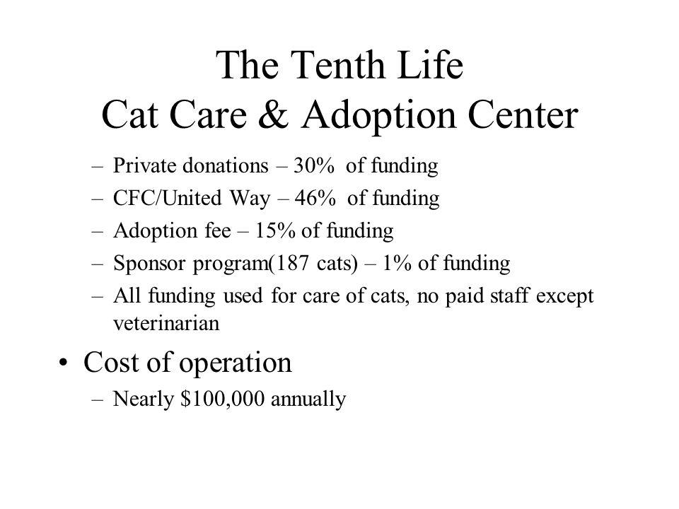 The Tenth Life Cat Care & Adoption Center