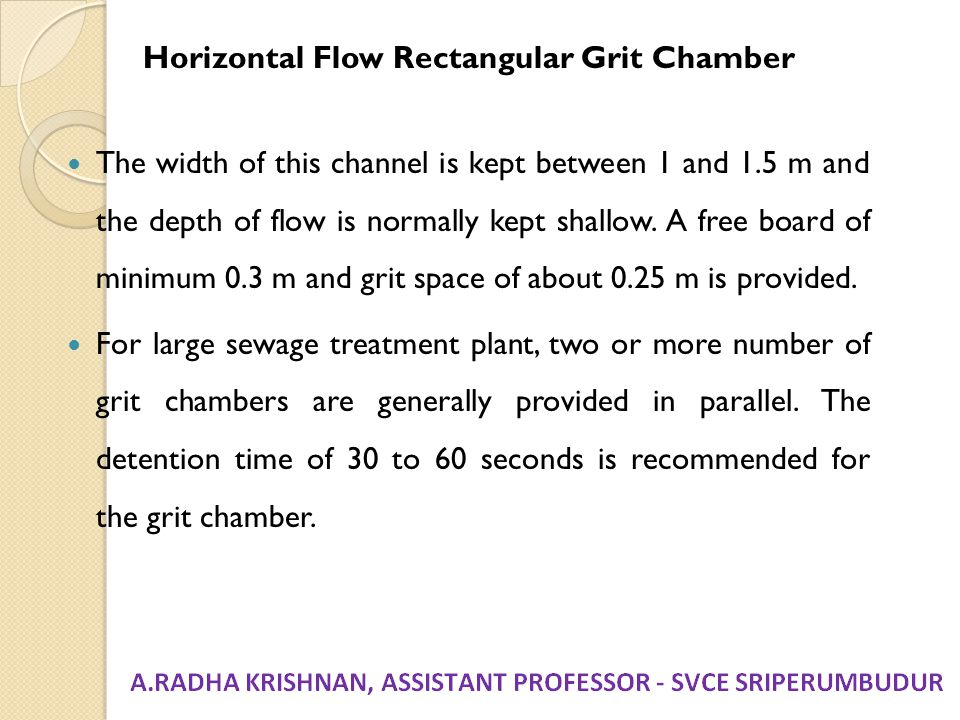 Horizontal Flow Rectangular Grit Chamber