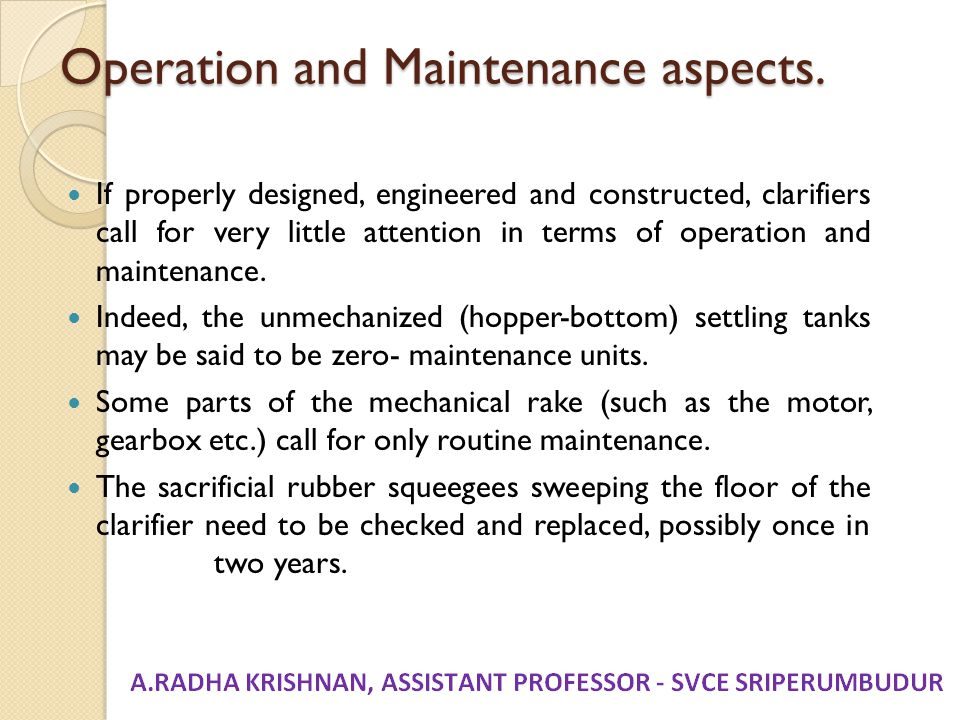 Operation and Maintenance aspects.