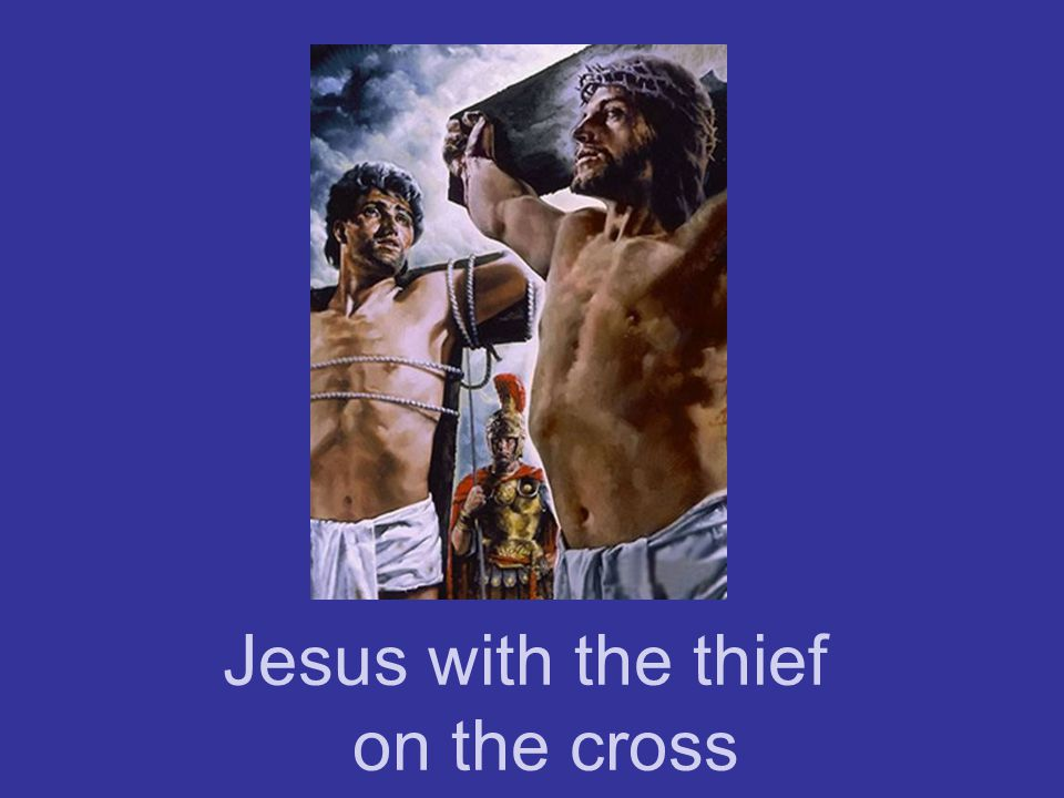 Jesus with the thief on the cross