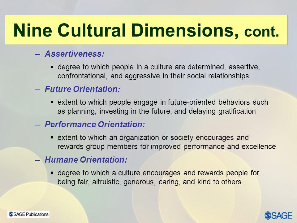 Nine Cultural Dimensions, cont.
