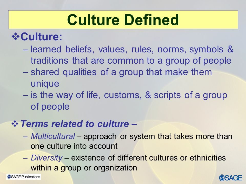 Culture Defined Culture: