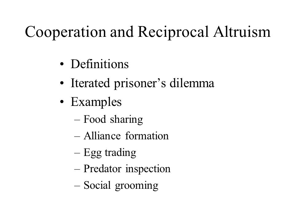 Cooperation and Reciprocal Altruism - ppt video online ...
